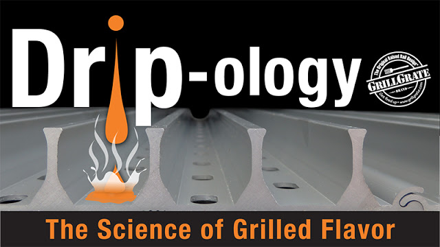 DRIP-ology: The Science of Grilled Flavor